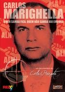 Carlos Marighella, Quem Samba Fica, Quem Não Samba Vai Embora