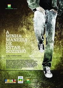 A Minha Maneira De Estar Sozinho - Poster / Capa / Cartaz - Oficial 1