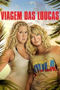 Viagem das Loucas - Poster / Capa / Cartaz - Oficial 2