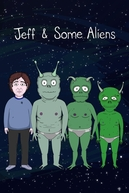 Jeff and Some Aliens (Jeff and Some Aliens)