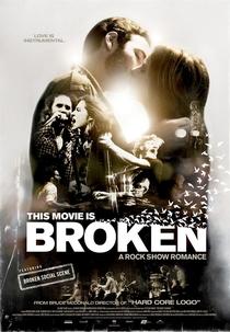This Movie is Broken - Poster / Capa / Cartaz - Oficial 1