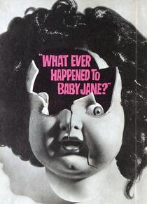 O Que Terá Acontecido a Baby Jane? - Poster / Capa / Cartaz - Oficial 7