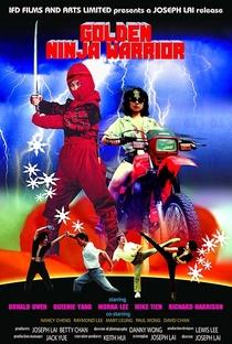 Ninja, O Guerreiro de Ouro - Poster / Capa / Cartaz - Oficial 1