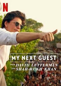 O próximo convidado com David Letterman e Shah Rukh Khan (Especial) - Poster / Capa / Cartaz - Oficial 2