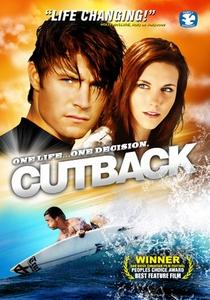 Cutback - Uma Vida, Uma Escolha - Poster / Capa / Cartaz - Oficial 2