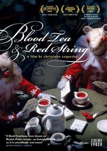 Chá de Sangue e Fio Vermelho - Poster / Capa / Cartaz - Oficial 1