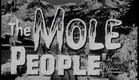 The Mole People (1956) Trailer