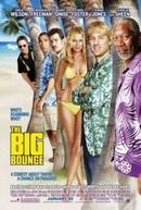 O Golpe (The Big Bounce)
