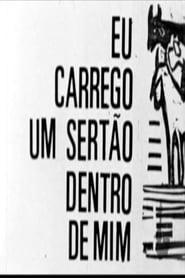 Eu Carrego um Sertão Dentro de Mim - Poster / Capa / Cartaz - Oficial 3