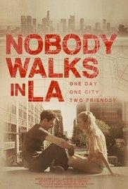 Nobody Walks in L.A. - Poster / Capa / Cartaz - Oficial 1