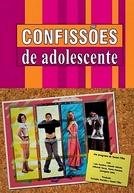 Confissões de Adolescente (1ª Temporada)