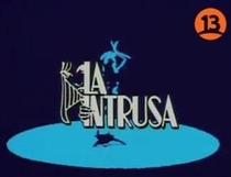 La Intrusa  - Poster / Capa / Cartaz - Oficial 1