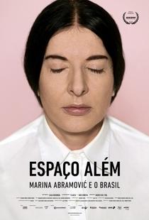 Espaço Além - Marina Abramović e o Brasil - Poster / Capa / Cartaz - Oficial 1