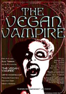 The Vegan Vampire (The Vegan Vampire)