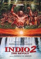 Indio 2 - A Revolta (Indio 2 - La rivolta)