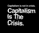 O Capitalismo é a Crise