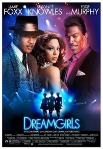 Dreamgirls - Em Busca de um Sonho - Poster / Capa / Cartaz - Oficial 8