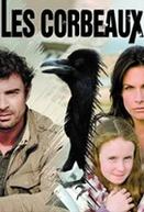 Les corbeaux (Les corbeaux)