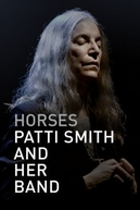 Horses: Patti Smith and Her Band (Horses: Patti Smith and Her Band)