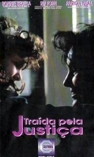 Traída pela Justiça - Poster / Capa / Cartaz - Oficial 1