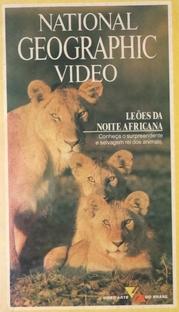 National Geographic Vídeo - Leões da Noite Africana - Poster / Capa / Cartaz - Oficial 1