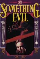 A Força do Mal (Something Evil)