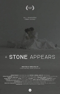 A Stone Appears (A Stone Appears)