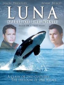 Luna: O Espírito da Baleia  - Poster / Capa / Cartaz - Oficial 1