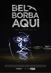 Bel Borba Aqui - Um Homem e uma Cidade - Poster / Capa / Cartaz - Oficial 1