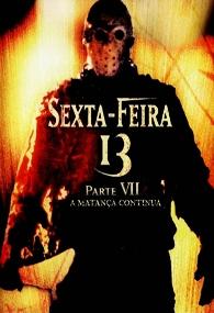 Sexta-Feira 13: Parte 7 - A Matança Continua - Poster / Capa / Cartaz - Oficial 2