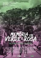 Memória em Verde e Rosa (Memória em Verde e Rosa)