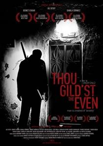 Thou Gild'st the Even - Poster / Capa / Cartaz - Oficial 1
