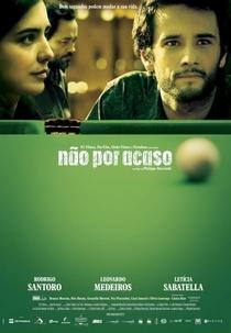 Não Por Acaso - Poster / Capa / Cartaz - Oficial 1