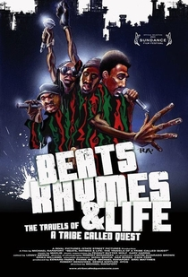 Beats Rhymes & Life: The Travels Of A Tribe Called Quest - Poster / Capa / Cartaz - Oficial 2