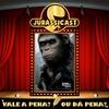 Vale a Pena ou Dá Pena 214 - Prévia de Planeta dos Macacos - O Confronto