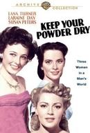 Éramos Três Mulheres (Keep Your Powder Dry)
