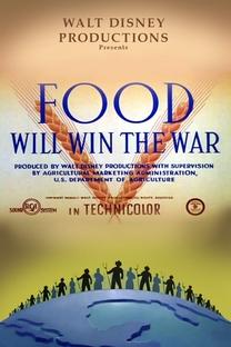 Food Will Win The War - Poster / Capa / Cartaz - Oficial 1