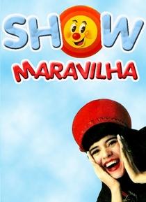 Show Maravilha - Poster / Capa / Cartaz - Oficial 1