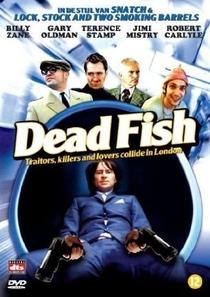 Dead Fish - Um Dia de Cão - Poster / Capa / Cartaz - Oficial 4