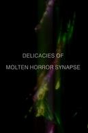Delicacies of Molten Horror Synapse (Delicacies of Molten Horror Synapse)