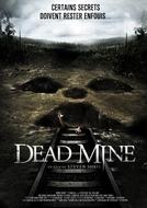 Mina Abandonada (Dead Mine)