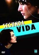 Segunda Vida - Poster / Capa / Cartaz - Oficial 1