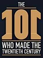 The 101 People Who Made the 20th Century - Poster / Capa / Cartaz - Oficial 3