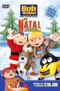 Bob O Construtor - Um Natal Inesquecível - Poster / Capa / Cartaz - Oficial 2