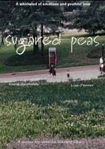 Sugared Peas - Poster / Capa / Cartaz - Oficial 1