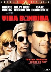 Vida Bandida - Poster / Capa / Cartaz - Oficial 5