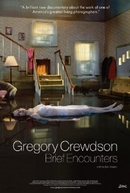 Gregory Crewdson: Brief Encounters (Gregory Crewdson: Brief Encounters)