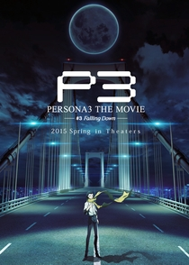 Persona 3 The Movie: No. 3, Falling Down - Poster / Capa / Cartaz - Oficial 1
