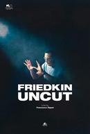 Friedkin Uncut (Friedkin Uncut)