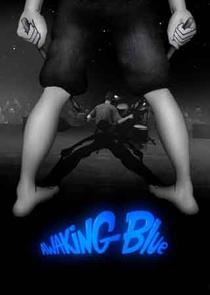 Awaking Blue - Poster / Capa / Cartaz - Oficial 1